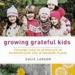 growing grateful kids children