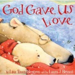 god gave us love toddler board book