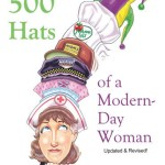 500 Hats of a Modern Day Working Woman - thismomsdelight