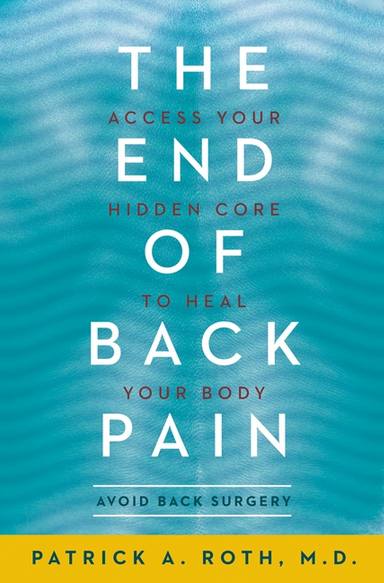End Back Pain - Heal Your Body - This Moms Delight - thismomsdelight.com