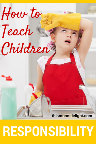 How to Teach Your Children Responsibility