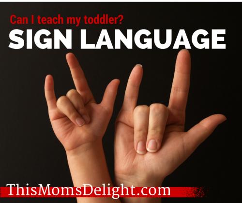 toddler sign language - thismomsdelight