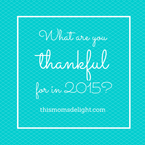 What are you thankful for in 2015?