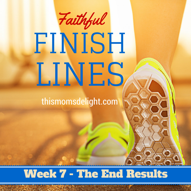 Faithful Finish Lines – Week 2 #faithfulfinishlines