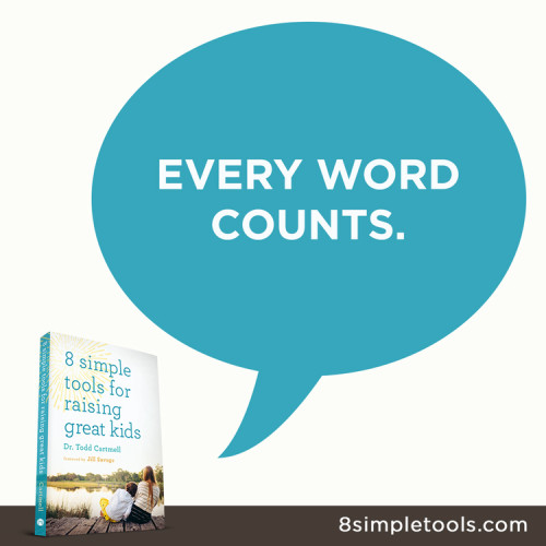 Every word counts - 8 Simple Tools for Raising Great Kids - review via This Mom's Delight