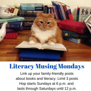 Come join the fun! Link up to Literacy Musing Mondays!