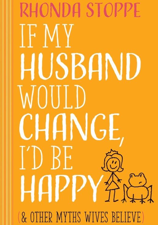 If My Husband Would Change, I'd Be Happy - reviewed at https://thismomsdelight.com