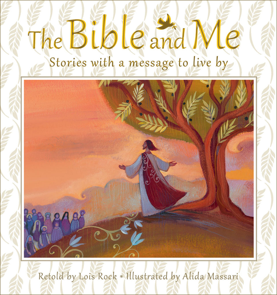 The Bible and Me: Stories with a Message to Live By