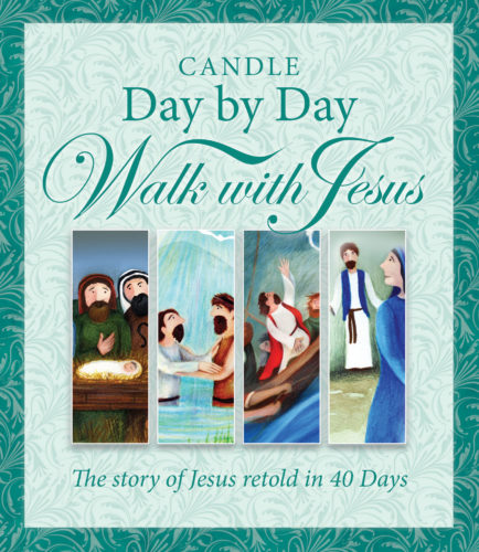 Candle Day by Day Walk with Jesus :: The Story of Jesus Retold in 40 Days