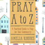 Pray A to Z - Praying for Your Community #bookreview