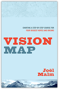 Recommended Read :: Vision Map: Charting a Step-by-Step Course for Your Biggest Hopes and Dreams Book Cover
