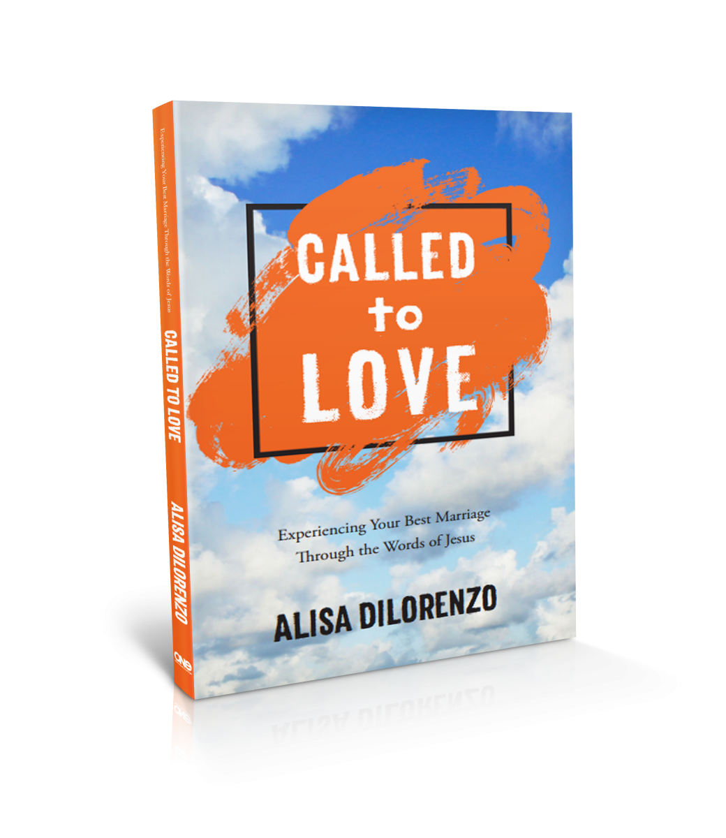 Called to Love: Experiencing Your Best Marriage Through the Words of Jesus Book Cover