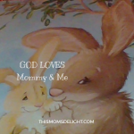 God Love's Mommy & Me