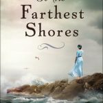 To the Farthest Shores - Christian Fiction