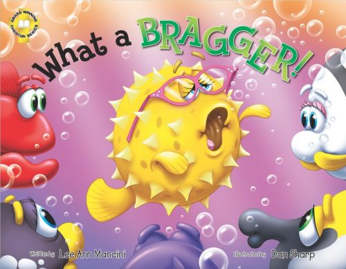What a Bragger! {Children's Book}