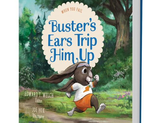 Buster's Ears Trip Him Up by Edward T. Welch #childrensbook