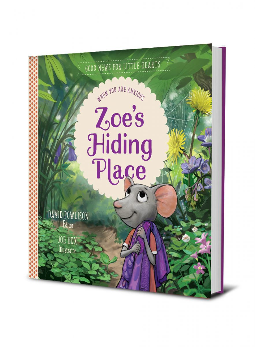 Zoe's Hiding Place by David Powlison #childrensbook