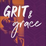 Grit & Grace: A Devotional for Warrior Moms