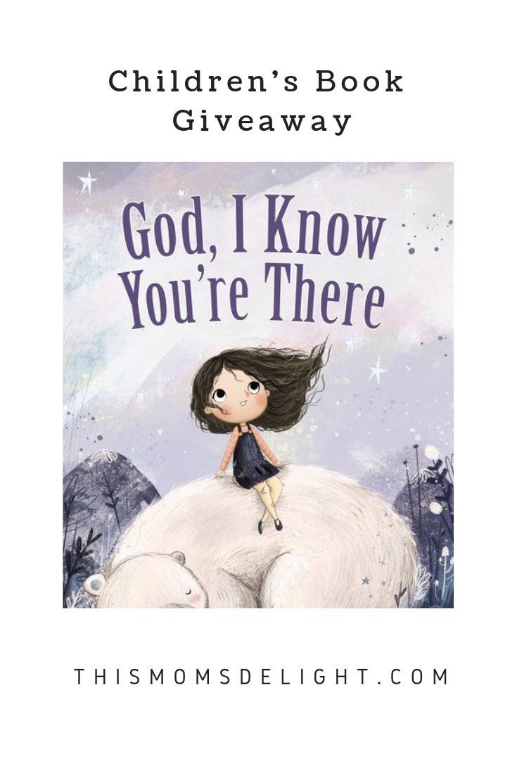 God I Know You're There | Children's Book Giveaway