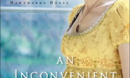 Feeding My Historical Fiction Habit: An Inconvenient Beauty by Kristi Ann Hunter