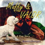 Muffy & Valor: A True Story by Karl Beckstrand