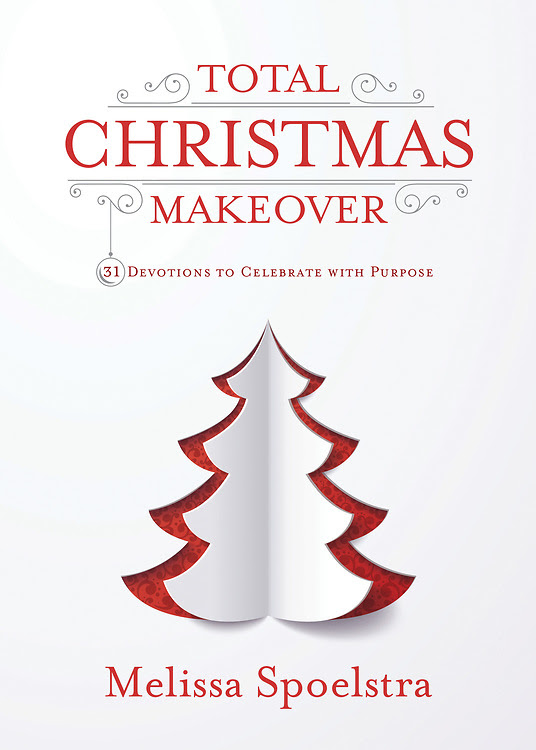 Total Christmas Makeover: 31 Devotions to Celebrate with Purpose Book Cover