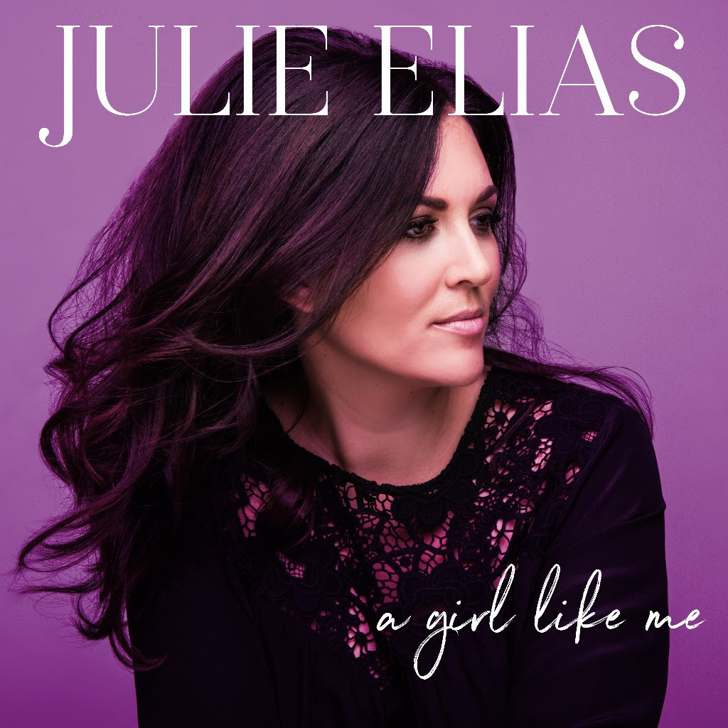 Julie Elias - A Girl Like Me